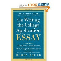 On Writing the College Application Essay, 25th Anniversary Edition: The Key to Acceptance at the College of Your Choice: Harry Bauld: 9780062123992: Amazon.com: Books