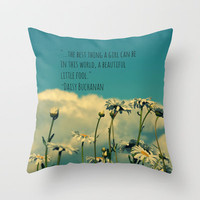 A Beautiful Little Fool Throw Pillow by RDelean