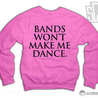 Bands won't make me dance Sweatshirt Juicy J, Bandz a maker her dance, Syke, Rihanna, Drake, item 022