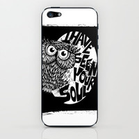I have seen your soul iPhone & iPod Skin by sedacivan