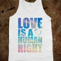 LOVE IS A HUMAN RIGHT - underlinedesigns