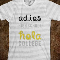 ADIOS HIGH SCHOOL, HOLA COLLEGE (BLACK/GOLD)