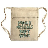 Make Musicals Not War Cinch Sack on CafePress.com