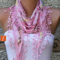 Pink Floral Scarf  - Cotton  Scarf -  Cowl with Lace Edge