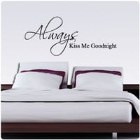 Always Kiss Me Goodnight Nice Wall Decal Decor Love Words Large Nice Sticker Text:Amazon:Everything Else