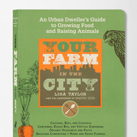 Urban Outfitters - Your Farm In The City By Lisa Taylor