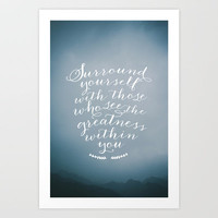 Surround yourself with... Art Print by Zyanya Lorenzo