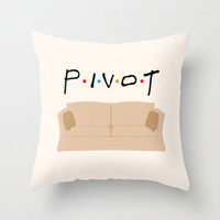 Pivot - Friends Tribute Throw Pillow by The LOL Shop