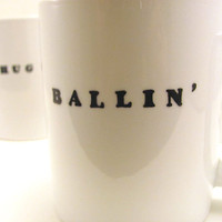 Ballin' Hand Painted Mug Hip Hop by simplyprettyprints on Etsy