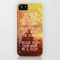 I Believe iPhone & iPod Case by Rachel Burbee