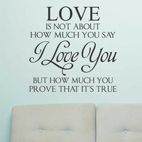 Valentine Vinyl Wall Lettering Say I Love You Prove It Quote Decal