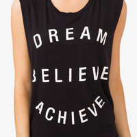 """Dream Believe Achieve"" Tank"