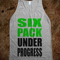 Six Pack Under Progress - Rad Tees - Skreened T-shirts, Organic Shirts, Hoodies, Kids Tees, Baby One-Pieces and Tote Bags