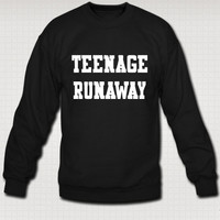 Teenage Runaway Crewneck  Free Shipping by SimplyRichot on Etsy