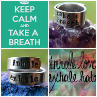take a breath or inhale exhale inpirational rings choose one