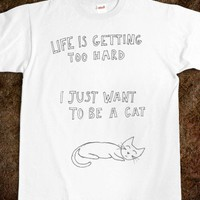 I just wanna be a cat - Attire - Skreened T-shirts, Organic Shirts, Hoodies, Kids Tees, Baby One-Pieces and Tote Bags