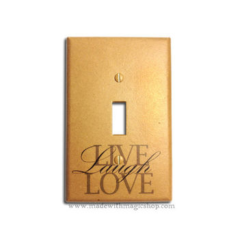 Live Laugh Love - Handmade Switch Plate
