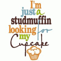 Im just a studmuffin looking for my Cupcake shirt | sewluckyembroidery - Clothing on ArtFire