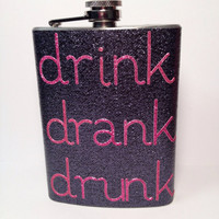Drink Drank Drunk glitter flask