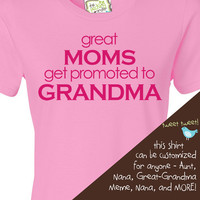 Customized great moms get promoted to grandma ORIGINAL design lilac or pink Tshirt