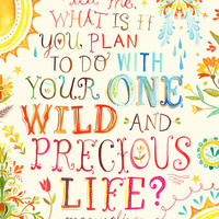 Wild And Precious Life by thewheatfield on Etsy