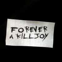 Forever a Killjoy My Chemical Romance Patch