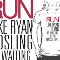 Run like Ryan Gosling is waiting at the Finish Line by RexLambo