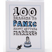 100 Reasons to Panic About Getting Married  - Whimsical & Unique Gift Ideas for the Coolest Gift Givers