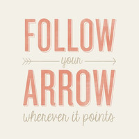Follow Your Arrow - 8x10- Rustic - Vintage Style - Typographic Art Print - Country Song Lyrics