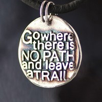 No Path Inspirational quote Silver pendant by CharmsMaker on Etsy