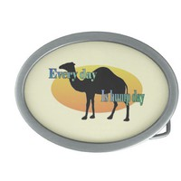 "Camel ""Every Day is Hump Day"" Oval Belt Buckle from Zazzle.com"