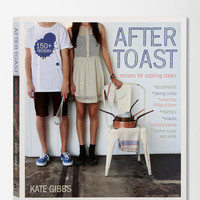 After Toast By Kate Gibbs
