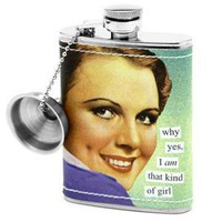 I Am that Kind of Girl Hip Flask