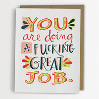 You Are Doing A F%cking Great Job Encouragement Card