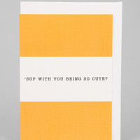 Urban Outfitters - 'Sup With You Card