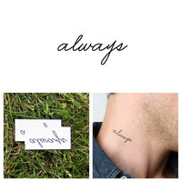Quotes - Always - Temporary Tattoo (Set of 2)