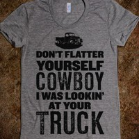 Don't Flatter Yourself...