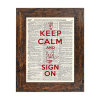 Keep Calm and SIGN ON - ASL Sign Language Print on an Upcycled Upcycled Bookpage