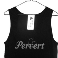 shopwithasianstereotypes: Pervert Tank Top