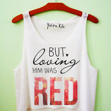 Loving Him Was Red Crop Tank Top
