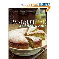 Warm Bread and Honey Cake: Home Baking from Around the World [Hardcover]