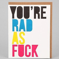 Rad As F*ck Card