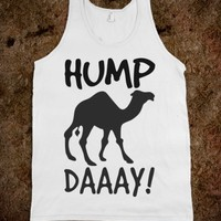 HUMP DAY TANK TANK TOP TEE T SHIRT