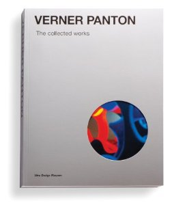 Verner Panton: The Collected Works [Paperback]