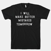 I Will Make Better Mistakes Tomorrow | HUMAN