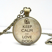 Keep Calm Love Dogs Necklace Glass Picture Pendant by Lizabettas