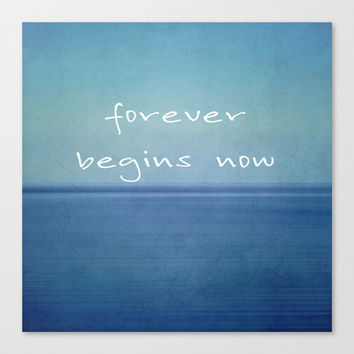 forever begins now Stretched Canvas by Steffi~findsFUNDSTUECKE