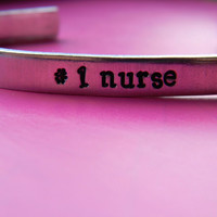 Number one nurse /bliss nurse bracelet 1/4 inch wide