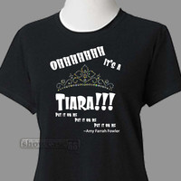 I'ts a TIARA! Amy Farrah Fowler  women's t-shirt  FREE Shipping      Big Bang Theory Fun Geeky t-shirt, Great Gift, Scoop Neck Tee,