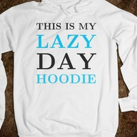 THIS IS MY LAZY DAY HOODIE SWEATSHIRT